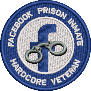 Facebook Prison Inmate Embroidered badge
