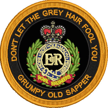 RE GRUMPY OLD SAPPER EMBROIDERED BADGE